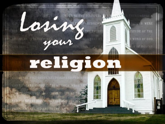 Losing Your Religion Sermon Series