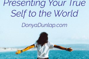 Presenting Your True Self to the World